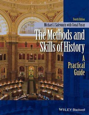 The Methods and Skills of History - Fourth Edition by Salevouris - Paperback