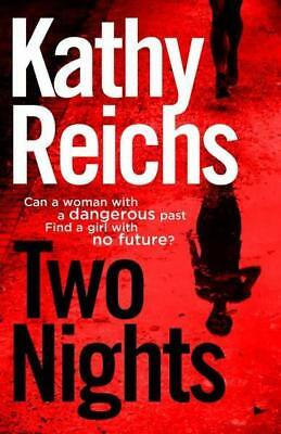 NEW Two Nights By Kathy Reichs Paperback Free Shipping