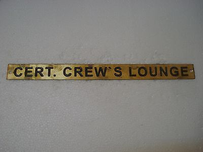 CERT. CREW`S LOUNGE – Marine BRASS Door Sign - Nautical - 12 x 1 Inches (60)