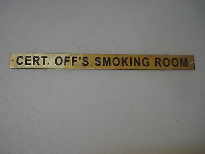 CERT. OFF`S SMOKING ROOM – Marine BRASS Door Sign -   12 x 1 Inches (98)