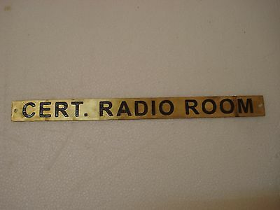 CERT. RADIO ROOM – Marine BRASS Door Sign -Boat/Nautical -12 x 1 Inches (106)