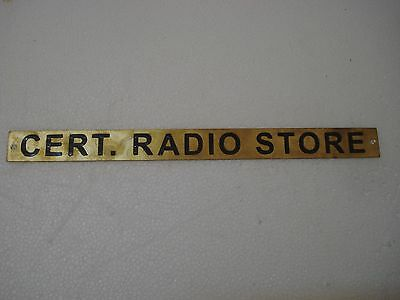 CERT. RADIO STORE – Marine BRASS Door Sign -Boat/Nautical -12 x 1 Inches (107)