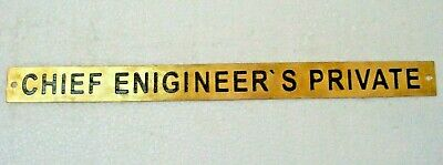 CHIEF ENGINEER`S PRIVATE – Marine BRASS Door Sign -  12 x 1 Inches (128)