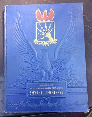 WWII US Army Air Forces Smyrna TN Army Flying School Yearbook With Photo