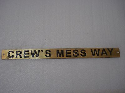 CREW'S MESS WAY  – Marine BRASS Door Sign -  Boat/Nautical -12 x 1 Inches (164)
