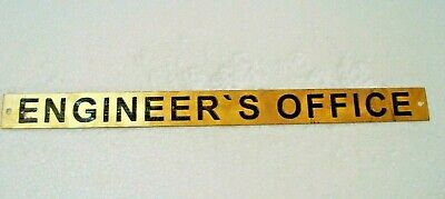 ENGINEER`S OFFICE  – Marine BRASS Door Sign -  Nautical - 12 x 1 Inches (191)