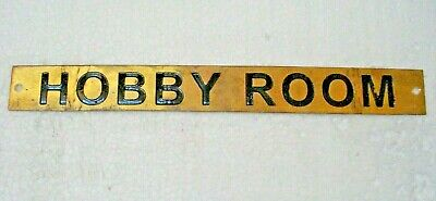 HOBBY ROOM – Marine BRASS Door Sign -  Boat/Nautical - 9 x 1 Inches (223)