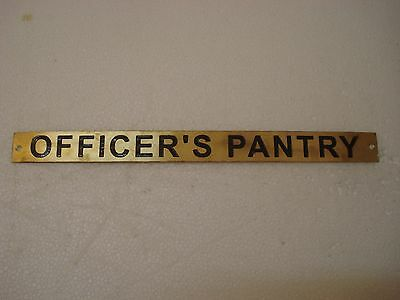 OFFICER`S PANTRY  – Marine BRASS Door Sign -  Boat/Nautical -12 x 1 Inches (252)