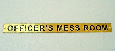 OFFICERS MESS ROOM – Marine BRASS Door Sign -    12 x 1 Inches (262)