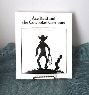 ACE REID and Cowpokes Cartoons-Paperback-Intro by Elmer Kelton/Pat Oliphant-1999