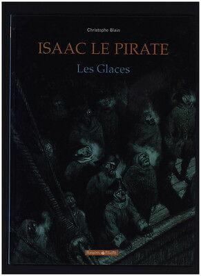 Isaac Le Pirate # 2 Les Glaces - Blain - Dargaud Collection Poisson Pilote Eo