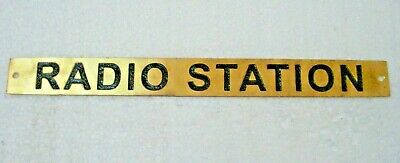 RADIO STATION  – Marine BRASS Door Sign -  Boat/Nautical - 10 x 1 Inches (281)