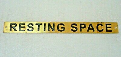 RESTING SPACE  – Marine BRASS Door Sign -  Boat/Nautical - 10 x 1 Inches (286)