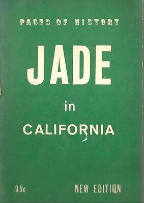 bf - Vintage 1965 Book - HISTORY OF JADE IN CALIFORNIA - Mining and More
