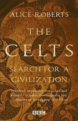 NEW The Celts By Alice Roberts Paperback Free Shipping