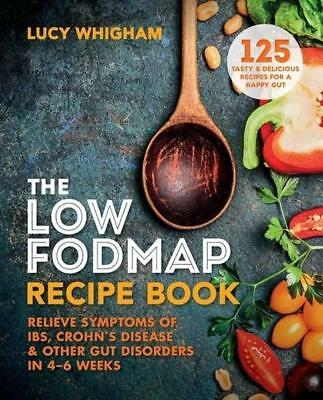 NEW The Low-FODMAP Recipe Book By Lucy Whigham Paperback Free Shipping