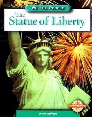 The Statue of Liberty (We the People: Modern America)-ExLibrary
