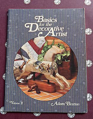 BASICS  for the  DECORATIVE ARTIST - Volume 11- By Aileen Bratton - 1987 SC Book