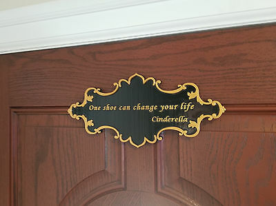 Cinderella One Shoe Can Change Your Life Inspired Sign - Dual Color