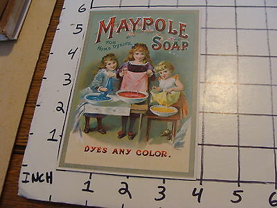 Vintage Early Paper: MAYPOLE SOAP for home dyeing Dyes any Color, Very nice