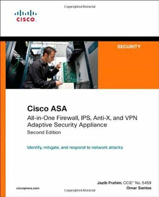 Cisco ASA:All-in-One Firewall, IPS, Anti-X, and VPN Adaptive Security Appliance