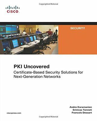 PKI Uncovered (Cisco Press Networking Technology Series)