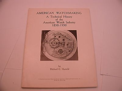 Book 18 – American Watchmaking: A Technical History Of The American Watch Indust