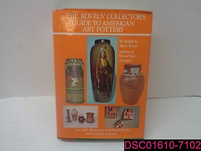 The Kovels Collector's Guide to American Art Pottery  ISBN: 0517549808