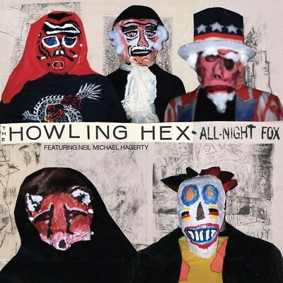 The Howling Hex - All-Night Fox