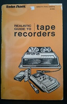 Radio Shack Realistic Guide to Tape Recorders 111 pages inc illustrations GC