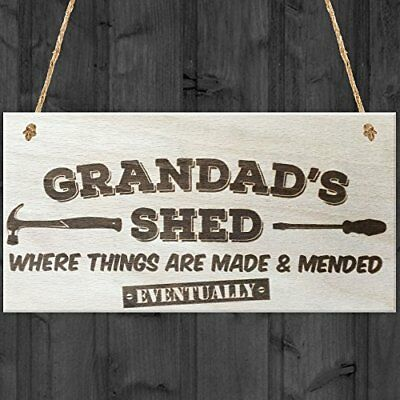Grandads shed where things are made & mended eventually... placa con texto en i