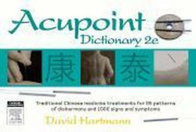 NEW Acupoint Dictionary By David Hartmann Paperback Free Shipping