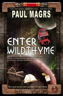 NEW Enter Wildthyme By Paul Magrs Hardcover Free Shipping