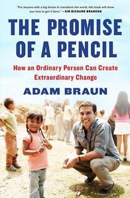 NEW The Promise of a Pencil By Adam Braun Hardcover Free Shipping