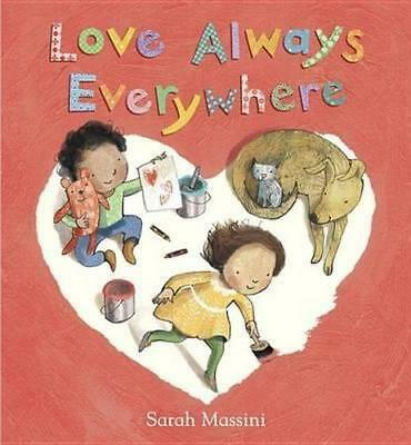 NEW Love Always Everywhere By Sarah Massini Hardcover Free Shipping