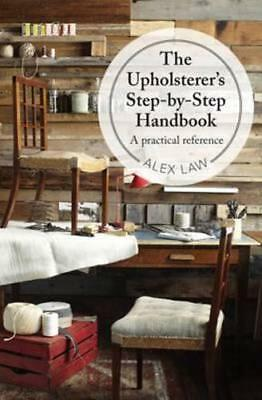 NEW The Upholsterer's Handbook By Alex Law Hardcover Free Shipping