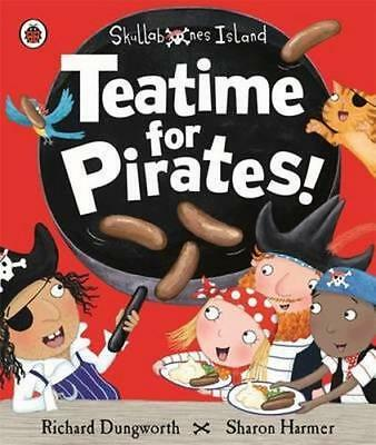 NEW Teatime for Pirates! By Richard Dungworth Paperback Free Shipping