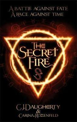 NEW The Secret Fire By C. J. Daugherty Paperback Free Shipping