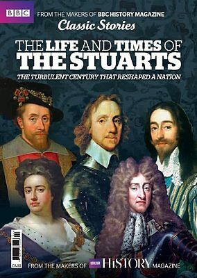 BBC Classic Stories The Life And Times Of The Stuarts Bookazine (new)