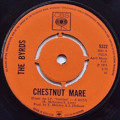 The Byrds - Chestnut Mare / Just A Season - 1971 CBS (VG+)