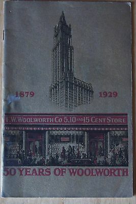 """RARE ANTUQUE 1929  """"50 YEARS OF WOOLWORTHS""""  1879-1929 Book"""