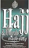 Hajj and Umrah Made Easy - A Practical & Complete Guide, Pilgrim-Friendly Design
