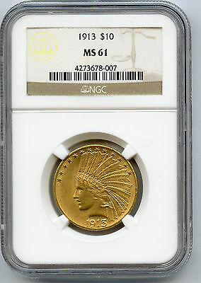 1913 US Gold $10 Indian NGC MS 61 Full Lustre
