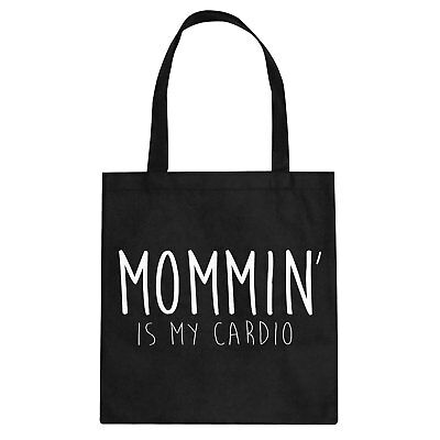 Tote Mommin is my Cardio Cotton Canvas Tote Bag #3349