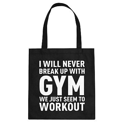Tote Never Break Up With Gym Cotton Canvas Tote Bag #3355