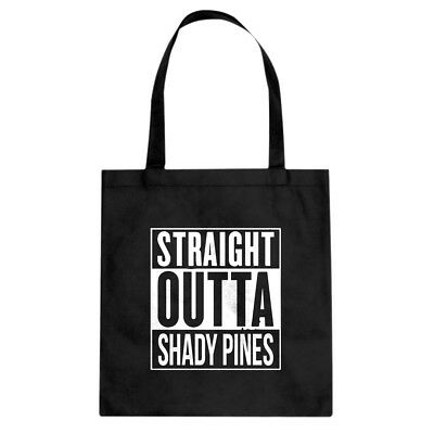 Tote Straight Outta Shady Pines Cotton Canvas Tote Bag #3350