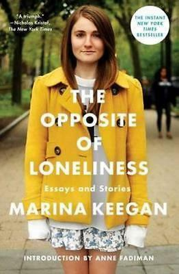 NEW The Opposite of Loneliness By Marina Keegan Hardcover Free Shipping