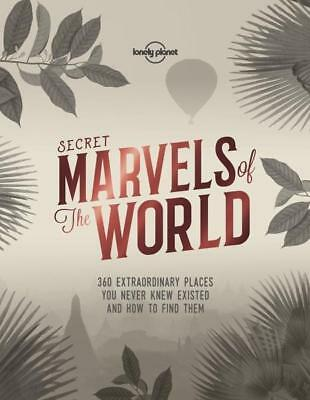 NEW Secret Marvels of the World By Lonely Planet Hardcover Free Shipping