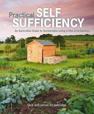 NEW Practical Self Sufficiency By Dick Strawbridge Hardcover Free Shipping