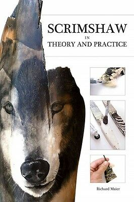 Scrimshaw in Theory and Practice Book by Maier~Materials~Tools~Techniques~NEW!
